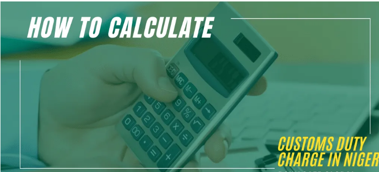 Simple Way How to Calculate Customs Duty Charge